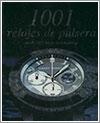 1001 Relojes de pulsera, editado por Martin Haussermann