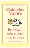 El ángel más tonto del mundo por Christopher Moore