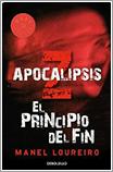 Apocalipsis Z: el principio del fin por Manel Loureiro