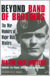 Beyond Band of Brothers por Dick Winters y Cole C. Kingseed