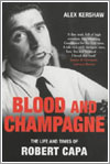 Blood And Champagne por Alex Kershaw