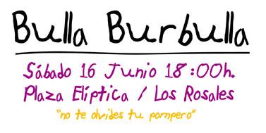 Bulla Burbulla © Blog de Los Rosales
