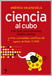 Ciencia al cubo por América Valenzuela