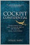 Cockpit confidential por Patrick Smith