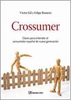 Crossumer por Víctor Gil y Felipe Romero