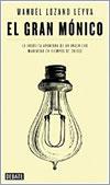 El gran Mónico por Manuel Lozano Leyva