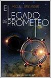 El legado de Prometeo por Miguel Santander