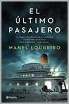 El último pasajero por Manel Loureiro