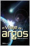El viaje de Argos por Alejandro Polanco Masa