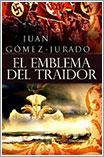 El Emblema del Traidor por Juan Gómez-Jurado