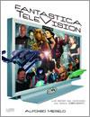 Fantástica Televisión por Alfonso Merelo