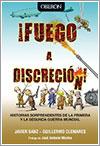 Fuego a discreción de Javier Sanz y Guillermo Clemares