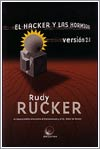 El hacker y las hormigas. Versión 2.0 por Rudy Rucker