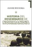 Historia del desembarco de Normandía por Olivier Wieviorka