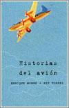 Historias del avion por Enrique Munné y Pep Torres