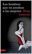 Los hombres que no amaban a las mujeres por Steig Larsson