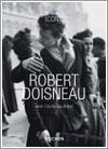 Robert Doisneau por Jean-Claude Gautrand