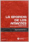 La epopeya de los amantes por Miguel Santander