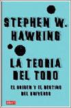 La teoría del todo por Stephen W. Hawking