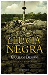Lluvia negra por Graham Brown