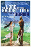The Lord of the Sands of Time por Issui Ogawa