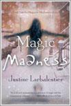 Magic or Madness por Justine Larbalestier