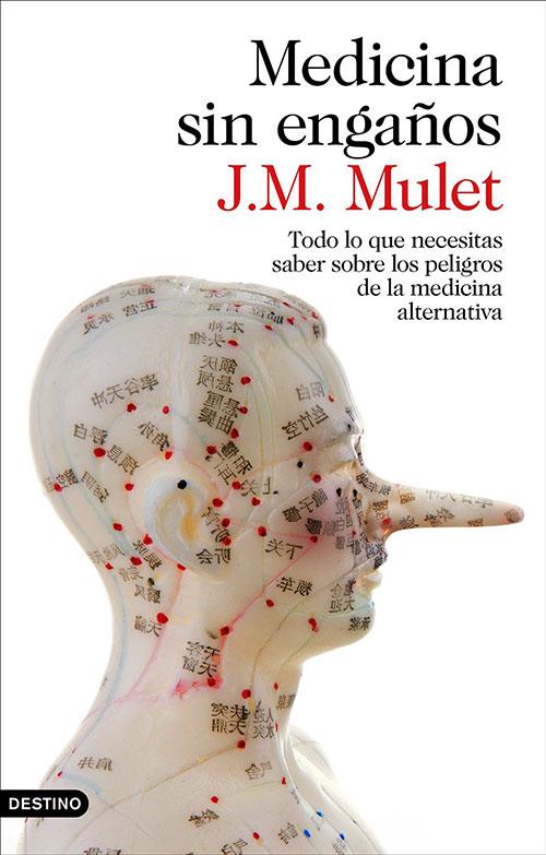 Medicina por engaños por J. M. Mulet