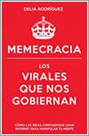 Memecracia por Delia Rodríguez