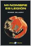 Mi nombre es legión por Roger Zelazny