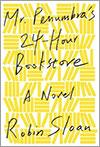 Mr. Penumbra's 24-Hour Bookstore por Robin Sloan
