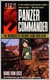 Panzer commander, por Hans von Luck