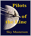 Pilots of The Line por Sky Masterson