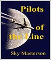 Pilots of The Line por Sky Masterson