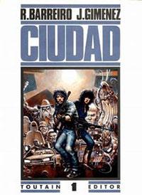 Ciudad, por Ricardo Barreiro y Juan Giménez