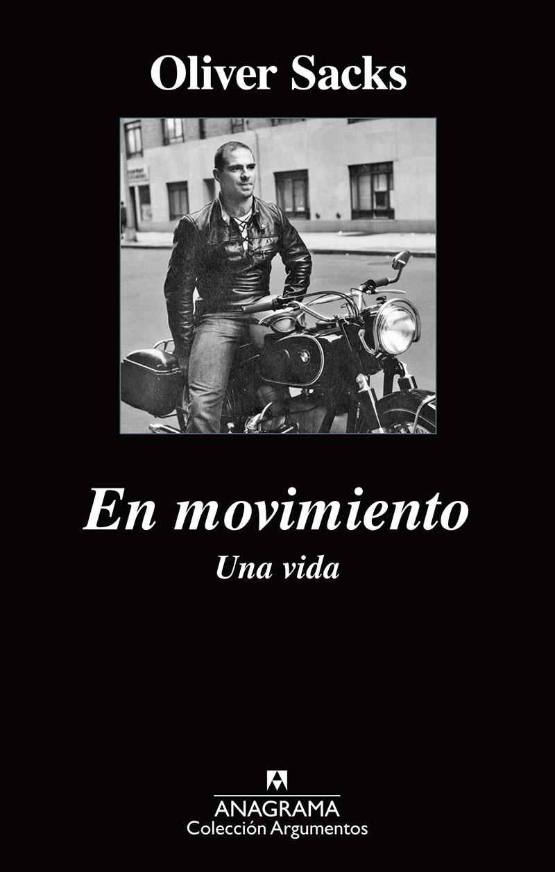 En movimiento – Una vida por Oliver Sacks