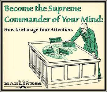 Conviértete en el Comandante Supremo de tu propia mente: la «gestión efectiva de la atención»