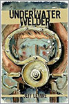 The Underwater Welder por Jeff Lemire