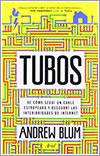 Tubos por Andrew Blum