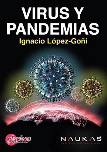 Virus y pandemias por Ignacio López–Goñi