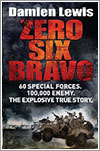 Zero Six Bravo por Damien Lewis