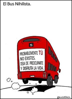 El bus nihilista / Pustko