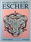 El Espejo Mágico de Escher