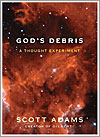 God's Debris de Scott Adams