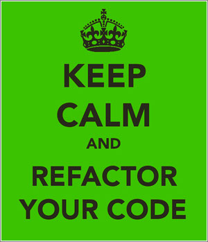 Keep-Calm-And-Refactor-Your-Code