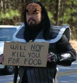 Klingon: «Will Not Kill You For Food»