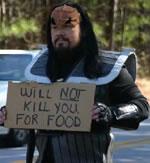 Klingon: «Will Not Kill You For Food»