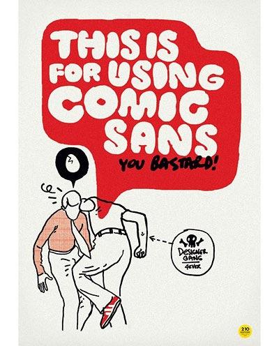 Esto por usar la Comic Sans, bastardo!, de Nebojsa Cvetkovic