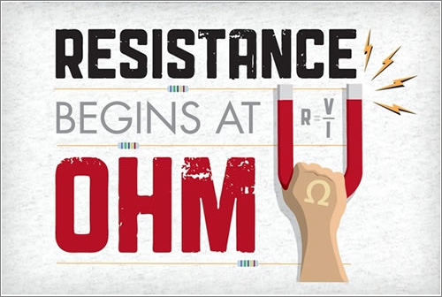 Resistance-Begins-At-Ohm