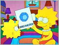 «Mira Maggie, un dodecaedro…»