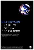 Una Breve Historia de Casi Todo, de Bill Bryson
